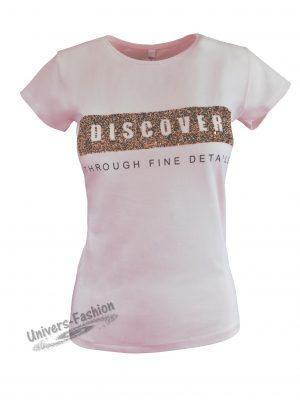 """Tricou damă - roz, imprimeu """"Discover through fine details"""""""